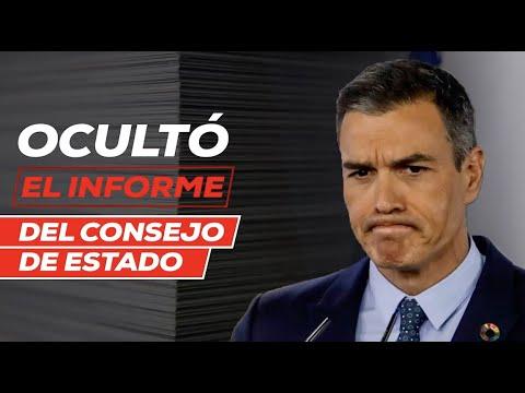 Sánchez ocultó el informe del Consejo de Estado