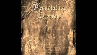 Devasating Sorrow - When the Sun is crying.wmv