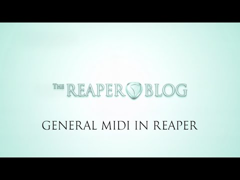 How to use General MIDI in REAPER - The REAPER Blog