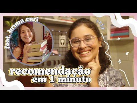 Recomendação em 1 minuto feat. Bruna Curi