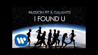 "Galantis X Passion Pit   ""I Found U"" (Official Audio)"