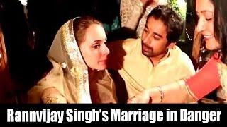 Shocking Rannvijay Singhs Wife Angry On Him
