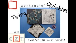 Zentangle® Quickie: Twing