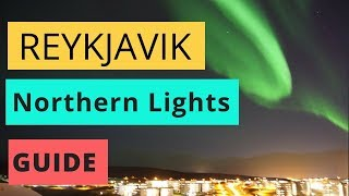 How to See the Northern Lights in Reykjavik