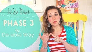 Phase 3 on the hCG Diet - The Do-Able Way