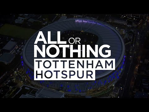 COMING SOON | ALL OR NOTHING: TOTTENHAM HOTSPUR