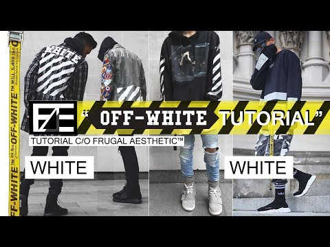 How to | Style Off White