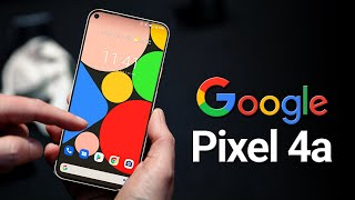Google Pixel 4a - Finally Here!