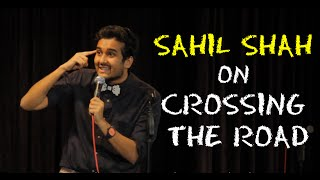 EIC Sahil Shah On Crossing The Road