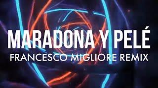 Maradona Y Pelé (Francesco Migliore Remix)   Thegiornalisti