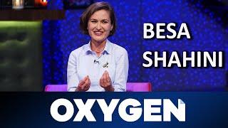 OXYGEN Pjesa 1   Besa Shahini 11.05.2019