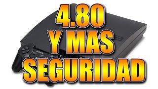 PS3: Mas seguridad y Firmware 4.80