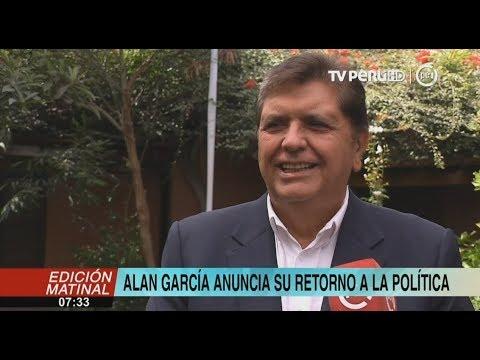 alan garc  a anuncia su regreso a la pol  tica y reconstrucc
