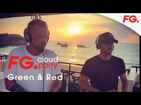 GREEN & RED | FG CLOUD PARTY | LIVE DJ MIX | RADIO FG