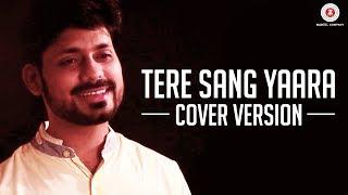 Tere Sang Yaara | Cover Version | Prashant Muzumdar
