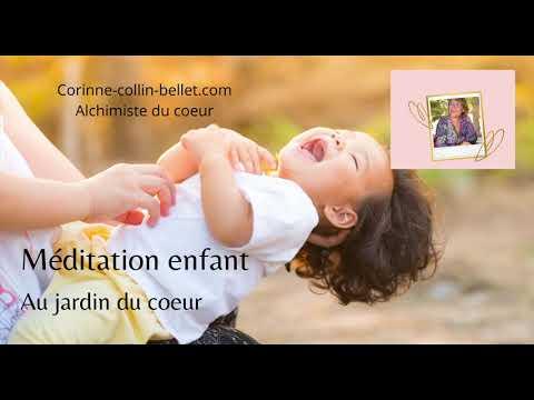 Méditation pour enfant : au jardin du coeur