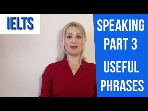 IELTS Speaking PART 3: USEFUL PHRASES!