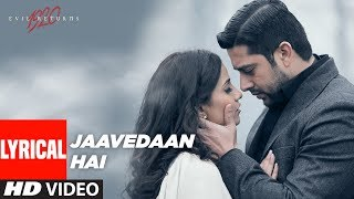 Jaavedaan Hai Lyrical Video   1920 Evil Returns   KK, Suzanne D