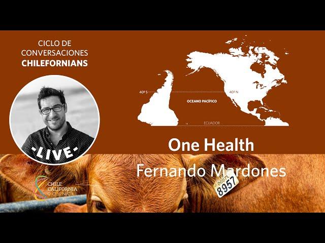 Conversaciones entre Chilefornians: One Health