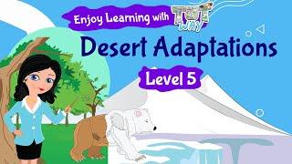 Desert Adaptations | Science | Grade-4,5 | TutWay |