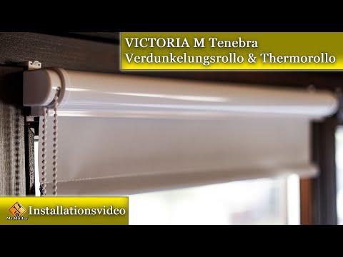 VICTORIA M Tenebra Verdunkelungsrollo & Thermorollo / Einbauen & Montageanleitung