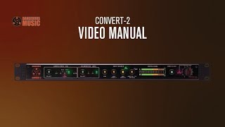 Convert-2 Video Manual - Dangerous Music