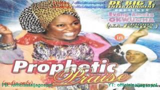 Amaka Okwuoha   Prophetic Praise [Official Naija Gospel]
