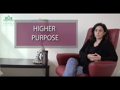 Sahaja helps achieve Higher Purpose