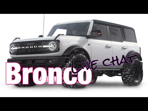 Live Ford Bronco talk, 2021 Bronco Build issues are here