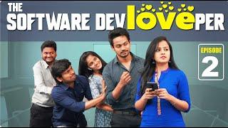 The Software DevLOVEper    EP - 2    Shanmukh Jaswanth Ft. Vaishnavi Chaitanya    Infinitum Media