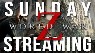 Sunday Streaming - World War Z