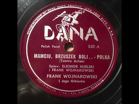 """Frank Wojnarowski I Jego Orkiestra """"Mamciu, Brzuszek Boli Polka"""" 1940s Polish 78 RPM Record"""