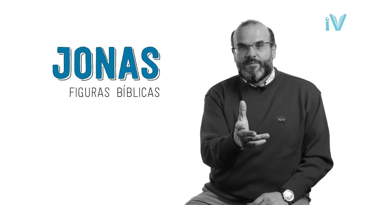 Jonas - Especial Figuras Bíblicas
