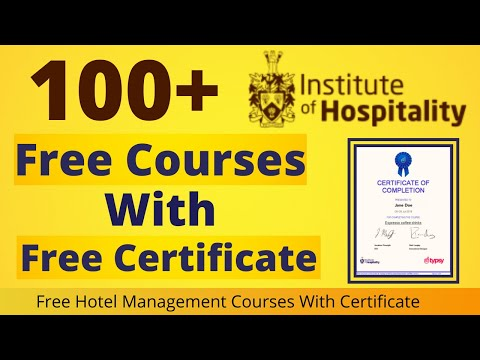 100+ Free Hospitality Courses Online With Certificate | Free Hotel Management Courses with full Info