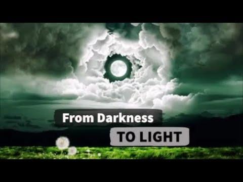 Dari Kegelapan kepada Cahaya