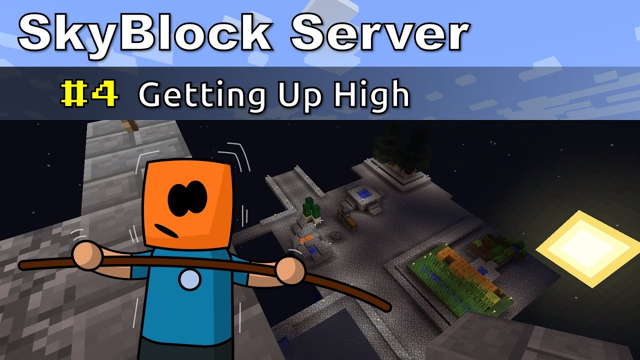 Minecraft SkyBlock ep4 | Getting Up High