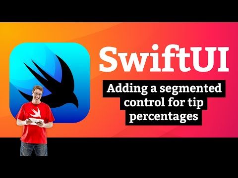 Adding a segmented control for tip percentages – WeSplit SwiftUI Tutorial 9/11 thumbnail