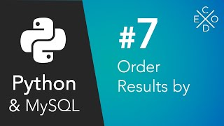 Python And MySQL   Ordering Our Queries And Results