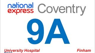 National Express Coventry: Route #9A (University Hospital - Finham) [Part 1/3]