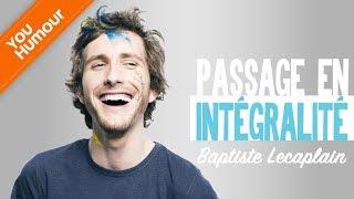 BAPTISTE LECAPLAIN   Passage En Intégralité