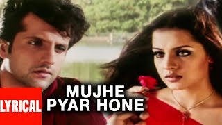 Lyrical Video: Mujhe Pyar Hone | Janasheen | Sonu Nigam