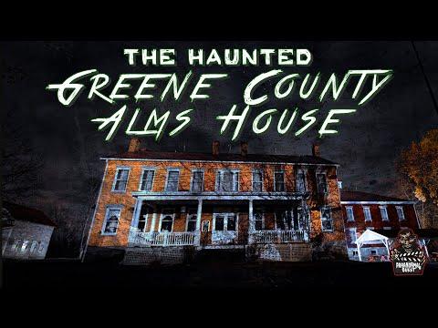 The Haunted Greene County Poor Farm