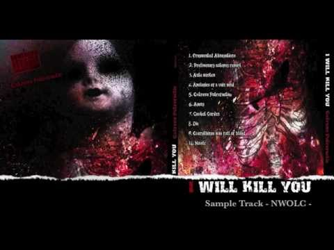 "I WILL KILL YOU --- "" Extrema Putrefactio "" --- Album Preview."