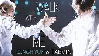Gambar cover JONGHYUN & TAEMIN - Walk With Me