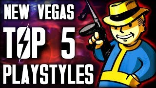 Fallout New Vegas - Top 5 Playstyles