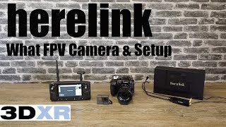 Herelink FPV For Pixhawk - What Cameras Works & FPV Video Setup