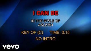 Aaliyah - I Can Be (Karaoke)