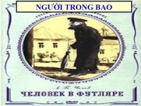 """Ngữ văn 11: Tác phẩm """"Người trong bao"""" (Cô Nguyễn Ngọc Hiền)"""