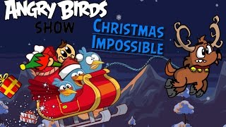 Angry Birds Show: Christmas Impossible