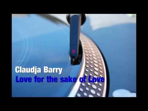 Claudja Barry - Love for the sake of love (good quality)